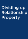 Dividing up Relationship Property